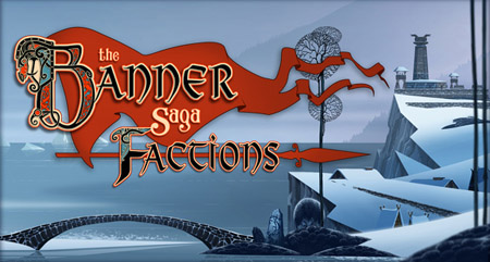 игра the banner saga factions